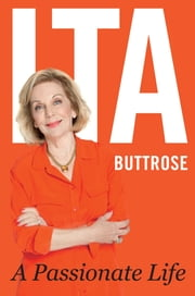 A Passionate Life ebook by Ita Buttrose