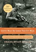 Country Miles Are Longer Than City Miles ebook by Craig Evan Royce