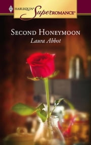 Second Honeymoon ebook by Laura Abbot