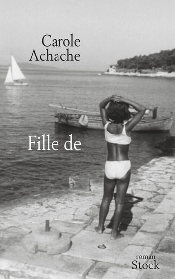 Fille de eBook by Carole Achache