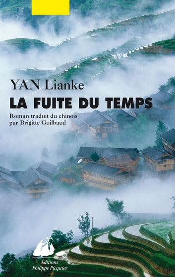 La Fuite du temps ebook by Lianke YAN