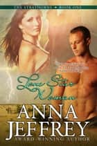 Lone Star Woman - The Strayhorns, #1 ebook by Anna Jeffrey