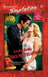 Trick Me, Treat Me ebook by Leslie Kelly