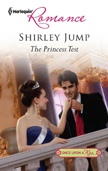 The Princess Test ebook by Shirley Jump