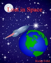 Lost in Space ebook by Ricky Ford
