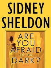 Are You Afraid of the Dark? ebook by Sidney Sheldon