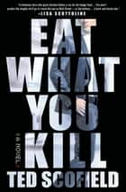 Eat What You Kill ebook by Ted Scofield