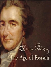 The Age of Reason 電子書 by Thomas Paine