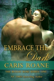 Embrace the Dark ebook by Caris Roane