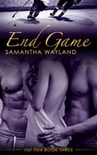 End Game ebook by Samantha Wayland