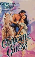 Cheyenne Caress ebook by Georgina Gentry