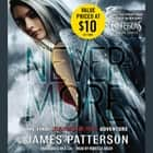 Nevermore - The Final Maximum Ride Adventure audiobook by James Patterson