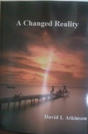 A Changed Reality ebook by David L Atkinson