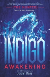 Indigo Awakening ebook by Jordan Dane