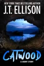 Catwood - A Short Story ebook by