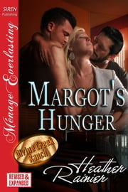 Margot's Hunger ebook by Heather Rainier