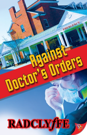 Against Doctor's Orders ebook by Radclyffe
