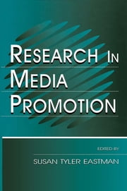 Research in Media Promotion ebook by Susan Tyler Eastman