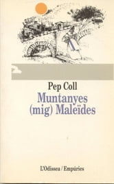 Muntanyes maleïdes ebook by Pep Coll