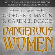 Dangerous Women audiobook by Various, George R. R. Martin
