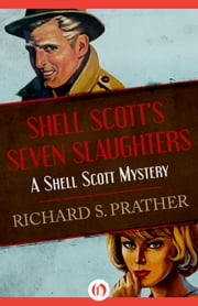 Shell Scott's Seven Slaughters ebook by Richard S Prather