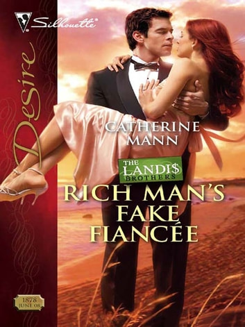 Rich Man's Fake Fiancee ebook by Catherine Mann