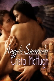 Angelic Surrender ebook by Crista McHugh