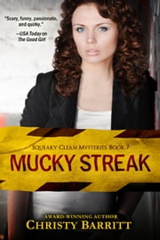 Mucky Streak - Squeaky Clean Mysteries, #7 ebook by Christy Barritt