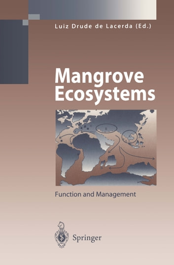 Mangrove Ecosystems - Function and Management ebook by Volker Linneweber