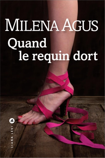Quand le requin dort ebook by Milena AGUS
