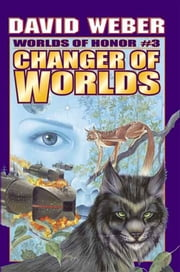 Changer of Worlds ebook by David Weber
