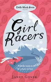 Girl Racers ebook by Janet Gover