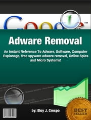 Adware Removal ebook by Eloy J. Crespo