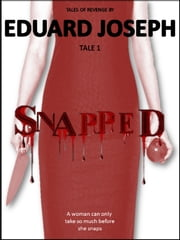 Snapped ebook by Eduard Joseph