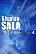 The Boarding House ebook by