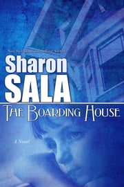 The Boarding House ebook by Sharon Sala
