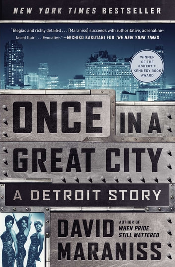 Once in a Great City - A Detroit Story ekitaplar by David Maraniss