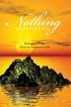 Nothing Lasts Forever ebook by Dr Anniekie Ravhudzulo
