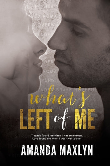 What's Left of Me ebook by Amanda Maxlyn