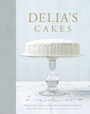 Delia's Cakes ebook by Delia Smith