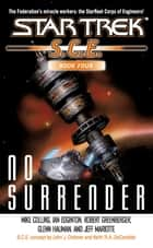 No Surrender - Book Four ebook by Mike Collins, Ian Edgington, Robert Greenberger,...