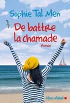 De battre la chamade ebook by Sophie TAL MEN