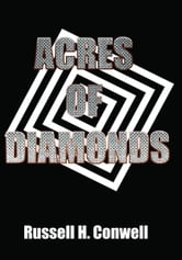 Acres of Diamonds ebook by Russell Herman Conwell