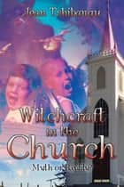 Witchcraft in the Church ebook by Jean Tshibangu