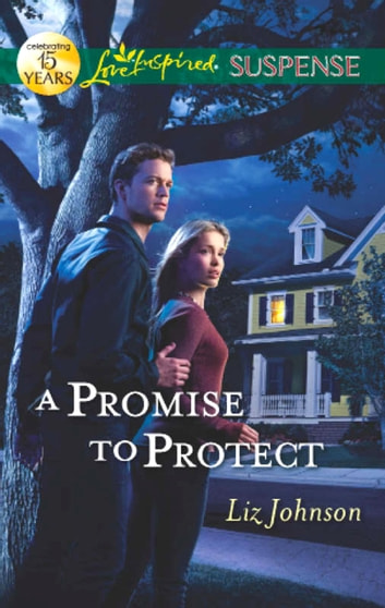 A Promise To Protect ebook by Liz Johnson