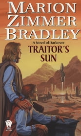 Traitor's Sun ebook by Marion Zimmer Bradley