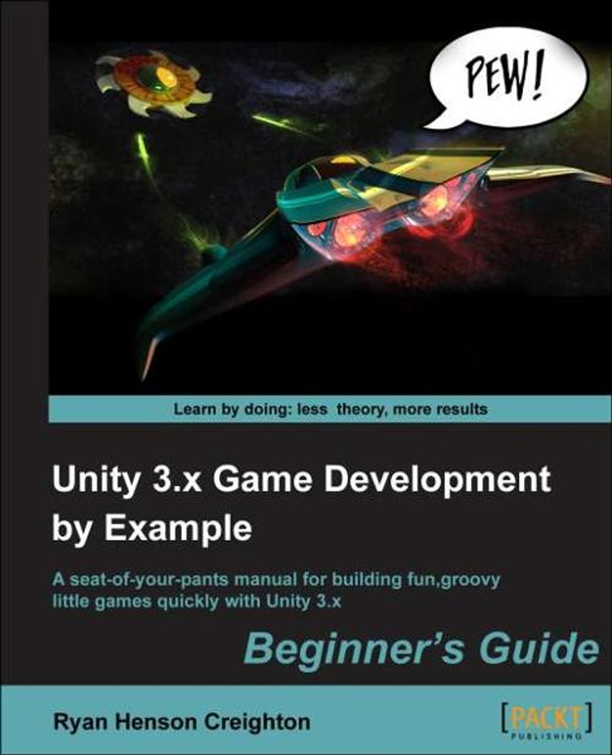 unity 4 x game development by example beginner s guide creighton ryan henson