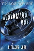 Generation One ekitaplar by Pittacus Lore