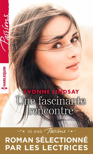 Une fascinante rencontre eBook by Yvonne Lindsay