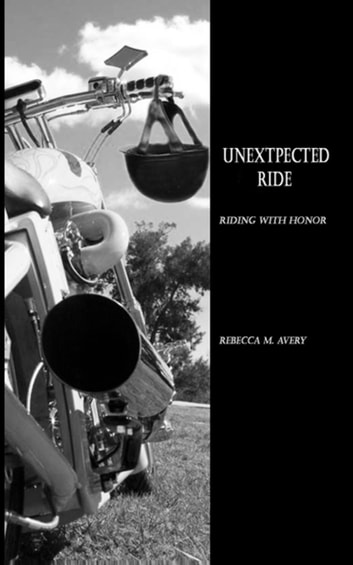Unexpected Ride ebook by Rebecca M Avery